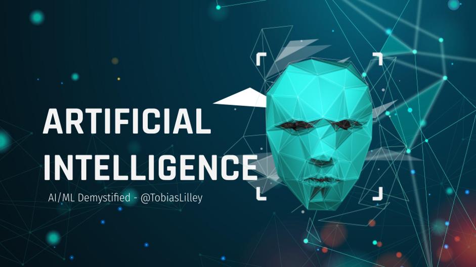 Artificial Intelligence – AI/ML Demystified