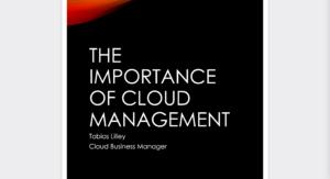 The Importance of Cloud Management